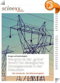 """Wie grün ist der """"grüne"""" Strom?    :  Haben Sie sich vorgenommen, im neuen Jahr mehr für die Umwelt zu tun? Vielleicht, indem Sie auf Ökostrom umstellen? Dann sollten Sie auf jeden Fall genau hinschauen, wenn Sie den Anbieter wechseln. Denn längst nicht jeder vermeintlich grüne Strom stammt direkt aus erneuerbaren Energien. Durch """"Umetikettierung"""" mittels so genannter RECS-Zertifikate kann auch Atom- und Kohlestrom das grüne Mäntelchen erhalten.  Ende 2007 sorgte die Stadt Kassel für A..."""