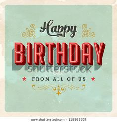 stock vector : Vintage Birthday Card - Vector EPS10. Grunge effects can be easily removed for a brand new, clean sign.