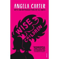 Wise Children by Angela Carter Paperback Book Free UK Post Listing in the Fiction,Books, Comics & Magazines Category on eBid United Kingdom | 166620455