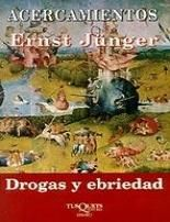 """""""Drogas y Ebriedad"""" de Ernest Junger, publicado en 1950."""