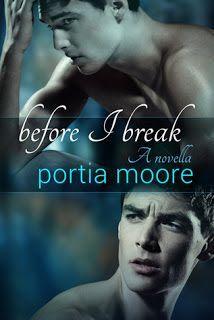 Before I Break - #1.5 - Portia Moore