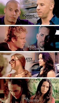 Vin Diesel Paul Walker Michelle Rodriguez Jordana Brewster Real Named who plays Character of Dominic Brian O'Connor Letty Ortiz Mia
