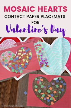 These mosaic heart placemats are a fun and easy Valentine's day craft for toddlers and preschoolers! DIY Contact paper placemats are a fun sensory activity for kids!