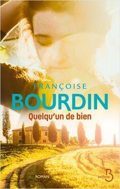 Quelqu'un de bien, de Françoise BOURDIN (Auteur). Faire face à l'adversité et se prouver qu'on est quelqu'un de bien. Lecture Aura, Kindle, My Emotions, Lus, Lectures, Audio Books, Françoise Bourdin, This Book, Ebooks