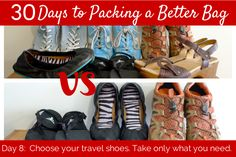Day 8: choose your travel shoes - take only what you need - 30 days to packing a better bag