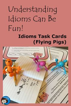 Idioms - This is a set of thirty task cards that provide students with various types of practice identifying and understanding the meaning of idioms. The idioms are presented in sentences to provide context.