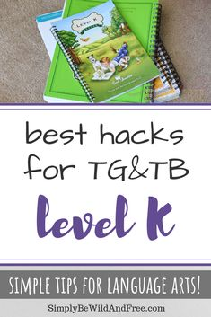 Homeschool Hacks for The Good & The Beautiful Level K