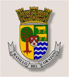 """Escudo de Hatillo, Puerto Rico. Coat of Arms On top of the shield is a gold crown with three towers over a silver field a Custard Apple tree (annona reticulata) and a field with two cows in gold which is over eight blue and silver-plated waves. At the center is a shield of """"La Orden del Carmen"""". Under the shield the motto is inscribed, Hatillo Del Corazón."""