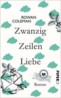Rowan Coleman - Zwanzig Zeilen Liebe