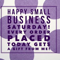 Happy Small Business Saturday! I appreciate your support for my Jamberry business and want to show it - every purchase today receives a free gift from me!