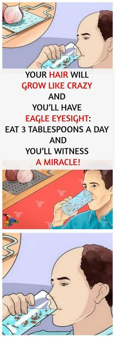 YOUR HAIR WILL GROW LIKE CRAZY AND YOU'LL HAVE EAGLE EYESIGHT: EAT 3 TABLESPOONS A DAY AND YOU'LL WITNESS A MIRACLE!