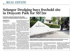 Malaysian listed developer Selangor Dredging Berhad through its indirect 50% associate Champsworth Development Pte Ltd, has bought a prime freehold residential site at District 10 for $72 million. The estimated breakeven price for the new development would be S$2,700 and S$2,800. This transaction reflects that the positive sentiment in the high-end non-landed residential market.  Credits: BT | Date of Article: 9 June 2017 Title: Selangor Dredging buys freehold site in Draycott Park for S$72m…