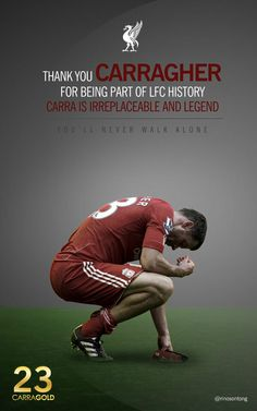 Thank You Carra! #LFC #Legend