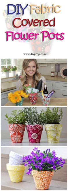 Make DIY Fabric Covered Flower Pots. Visit: http://diyproject.ml/diy-fabric-covered-flower-pots/
