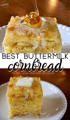 Easy Sweet Buttermilk Cornbread. This cornbread recipe is the best, all natural ingredients, the right amount of sweet and so tender. Recipe via @thefreshcooky | #cornbread #sweet #buttermilk #nomix