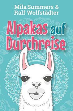 Alpakas auf Durchreise: Liebesroman (Fränkische Weingesch... https://www.amazon.de/dp/B01M68IAPN/ref=cm_sw_r_pi_dp_x_URgeybR9850J1