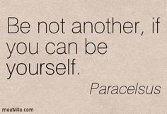 paracelsus quote | Thoughts create a new heaven, a new firmament, a new source of energy ...