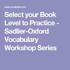 Sadlier connect vocabulary workshop level d vocabulary select your book level to practice sadlier oxford vocabulary workshop series fandeluxe Gallery
