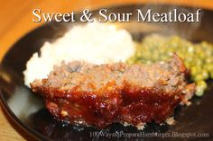 EASY SWEET & SOUR MEATLOAF - Put this zippy twist on your meatloaf dinner. It is a sweet and sour taste which will delight your family. http://100waystopreparehamburger.blogspot.ca/