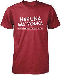 Hakuna Ma' Vodka