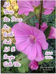Robert Muller quote: Let there be Peace on Earth and let it begin with me. Spiritual Quotes To Live By
