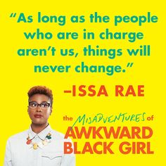 Have you ever loved a book so much you bought it in hardcover, and again in paperback?  Issa Rae. Misadventures of Awkward Black Girl. Do it.