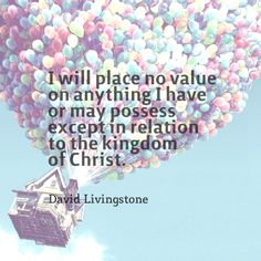 Kingdom of Christ, David Livingstone