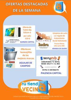 Promociones y descuentos destacados de la semana en Tu Tienda Vecina Informática Azon en Burgos, Centro de Estética Indra en Aranda de Duero, Electrodomésticos Navaguir en Aguilar de Campoo, Tienda de maletas y bolsos Razza en Palencia. Estos son los comercios con productos y servicios destacados de la semana.