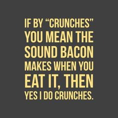 Diet humor, sassy quotes, sassy sayings, funny quotes, Diet Humor, Gym Humor, Food Humor, Funny Food, Bacon Jokes, Bacon Funny, Funny Pigs, Silly Jokes, Workout Memes