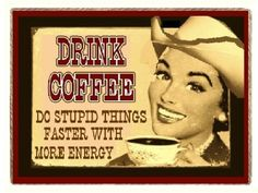 Amazon.com: Funny Country Western Gift Coffee Energy Refrigerator Magnet: Home & Kitchen