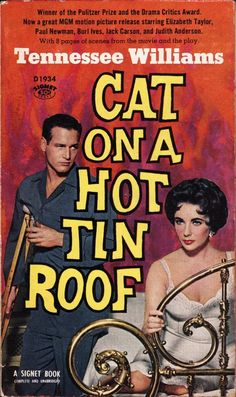 Elizabeth Taylor and Paul Newman on the cover of Cat on a Hot Tin Roof, by Tennessee Williams