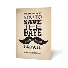 Save the Date Inspiration - Vintage We Must-ache You! Save the Date Card