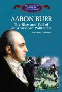 Aaron Burr Jr. (1756-1836)