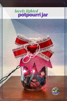 This lighted potpourri jar is an easy craft to whip together to brighten your day and fill the room with the smells of your favorite potpourri. Valentine's Day décor   Valentine's Day craft   potpourri jar   homemade gift #easycraft #homemadegift #potpourrijar #valentinesday Valentine Day Crafts, Holiday Crafts, Pearl Garland, Sister In Law Gifts, Handmade Gifts For Her, Mason Jar Gifts, Edible Gifts, Lace Doilies, Holiday Lights
