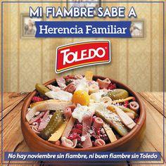 Las mejores recetas son las que se heredan y el mejor fiambre ¡es con Toledo!