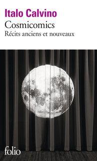 Cosmicomics - Folio - Folio - GALLIMARD - Site Gallimard