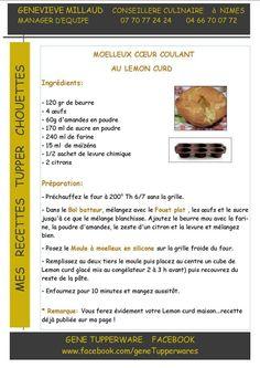 Dessert - Moelleux coeur coulant au lemon curd - Tupperware