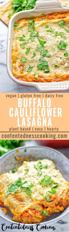 This Buffalo Cauliflower Lasagna is naturally vegan, gluten free and has all the amazing buffalo flavors. It's super easy to make and incredibly delicious. An amazing option for lunch, dinner, meal prep, work lunch, budget friendly and make ahead meals. #vegan #glutenfree #vegetarian #dairyfree #easyfood #lasagna #buffalocauliflower #cauliflower #buffalorecipes #contentednesscooking #plantbased #mealprep #worklunchideas #bugetfriendly #lunch #dinner #makeaheadmeals