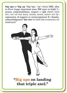 "Slang Flashcards $11 ""Big ups on landing that triple axel."" http://www.knockknock.biz/"