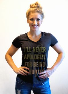 BUY YOURS NOW! Eva Shockey: 'I'll Never Apologize for Being A Hunter!' Tee Shirt http://www.womensoutdoornews.com/2014/12/eva-shockey-never-apologize-hunter/  #EvaShockey  Eva Shockey T-shirt