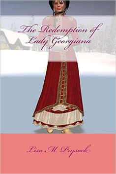 The Redemption of Lady Georgiana (The Lydia Collection Book 1) - Kindle edition by Lisa Prysock. Religion & Spirituality Kindle eBooks @ Amazon.com.