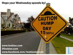 Hump Day road sign