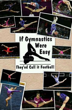 Honestly gymnastics require talent and work ethic football requires you to be athletic that's it and if it were so hard than why isn't it in the olimpics??:(
