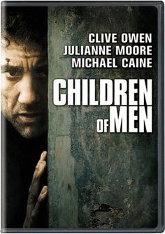 Rent Children of Men starring Clive Owen and Julianne Moore on DVD and Blu-ray. Get unlimited DVD Movies & TV Shows delivered to your door with no late fees, ever. Man Movies, Cult Movies, Sci Fi Movies, Movies To Watch, See Movie, Movie Tv, Movie List, It Netflix, Love