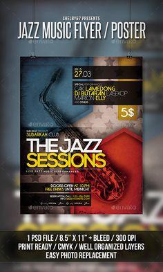 Jazz Music Flyer / Poster Template PSD #design Download: http://graphicriver.net/item/jazz-music-flyer-poster/12834030?ref=ksioks