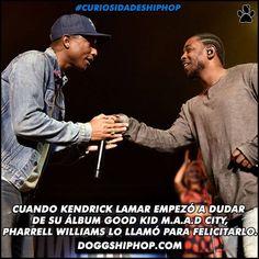 Kendrick Lamar en un momento empezó a tener dudas acerca de su álbum pero quedó convencido cuando Pharrell Williams lo llamó para felicitar su excelente trabajo. #CuriosidadesHipHop