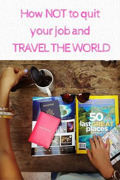 Are you sitting behind your desk daydreaming of traveling to tropical destinations? Have you heard of courageous people who quit everything and are traveling the world full time? I'm here to tell you hot NOT to quit your job and travel the world!  #travel #wanderlust