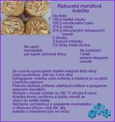 Mandlová kolečka Christmas Candy, Christmas Baking, Christmas Cookies, Xmas, Czech Recipes, Baking Recipes, Almond, Food And Drink, Sweets