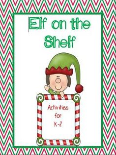 Elf on the Shelf: Activities for K-2