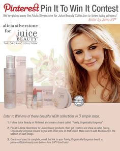 Pin it to WIN it! The Alicia Silverstone for Juice Beauty Pinterest Contest is on! Repin to share!! #ASbeauty